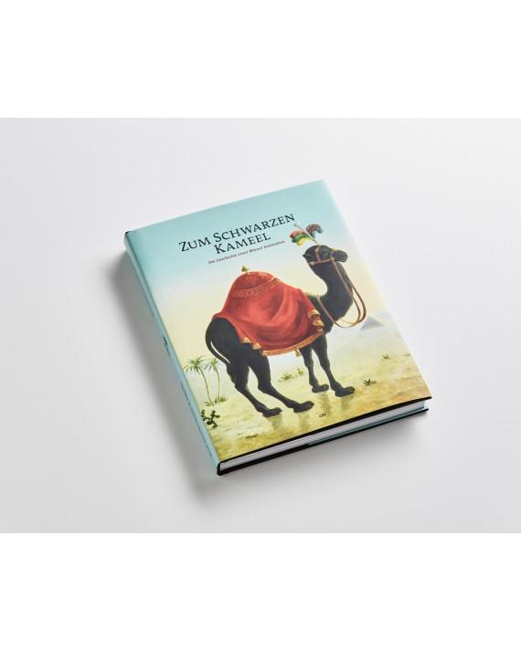 """Buch: 400 Jahre """"Zum Schwarzen Kameel"""""""